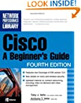 Cisco: A Beginner's Guide, Fourth Edi...