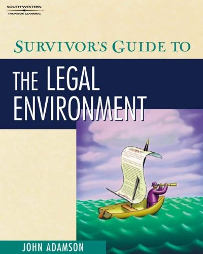 Survivor's Guide to the Legal Environment (with CD-ROM)