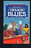 Demon Blues (0441143091) by Friesner, Esther