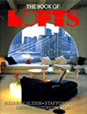 The Book of Lofts (0500234779) by Slesin, Suzanne