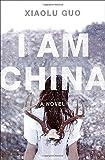 I Am China: A Novel