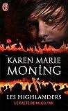 echange, troc Karen Marie Moning - Les Highlanders, Tome 5 : Le pacte de McKeltar