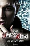 Image de Your Sweet Blood - Die Geächteten