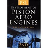 The Development of Piston Aero Enginesby Bill Gunston