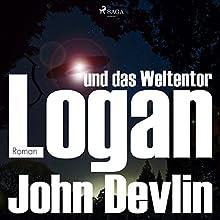 Logan und das Weltentor (Logan 3) Hörbuch von John Devlin Gesprochen von: Michael Korneffel