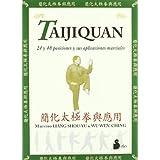 Taijiquan. 24 y 48 posiciones y sus aplicaciones marciales