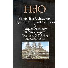 Cambodian Architecture: Eighth to Thirteenth Centuries (Handbook of Oriental Studies)