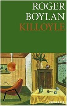 Killoyle eine irische farce roger boylan for Farcical books