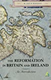 img - for The Reformation in Britain and Ireland: An Introduction by Ian Hazlett (2003-12-01) book / textbook / text book