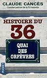 Histoire du 36, quai des Orfèvres