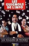 echange, troc Les Guignols de l'info (Vol.10) : Les voleurs de patates [VHS]