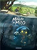 img - for Le monde de Milo, tome 1 book / textbook / text book