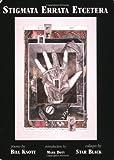 By Bill Knott Stigmata Errata Etcetera (Poet/Artist Collaboration Series) (1st First Edition) [Paperback]