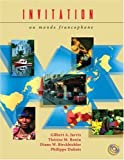 Invitation au monde francophone (with Audio CD) (French Edition) (0030311217) by Jarvis, Gilbert A.