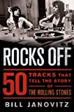 Rocks Off: 50 Tracks That Tell the