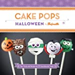 Cake Pops Halloween: Tips, Tricks, an...
