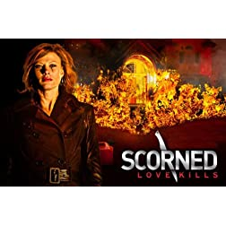 Scorned: Love Kills Season 1