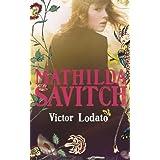 Mathilda Savitchby Victor Lodato