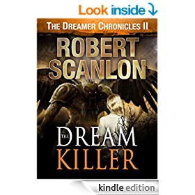 The Dream Killer: A Sci-Fi Parallel Universe Adventure (The Dreamer Chronicles - Science Fiction For Kids And Adults Book 2)