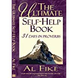 The Ultimate Self-Help Book: 31 Days in Proverbs