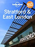 Stratford & East London: 2012 Travel Guide