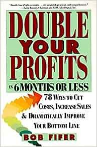 Double your profits bob fifer