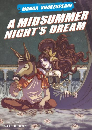 Manga Shakespeare: A Midsummer Night