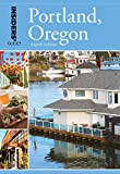 Insiders Guide® to Portland, Oregon (Insiders Guide Series)