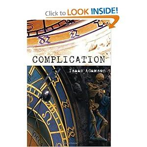 A Novel  - Isaac Adamson