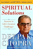 Spiritual Solutions: Answers to Life's Greatest Challenges