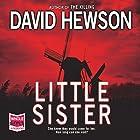 Little Sister Hörbuch von David Hewson Gesprochen von: Saul Reichlin