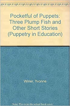 Pocketful of puppets three plump fish and other short for Fish short story