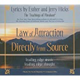 Law of Attraction Directly from Source: Leading Edge Thought, Leading Edge Music ~ Esther Hicks