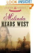 Melinda Heads West (Crimson Romance)