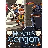Myst�res au donjon, Tome 1 : Le chevalier noirpar Alain Surget