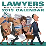 Lawyers 2013 Day-to-Day Calendar: Jok...