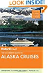 Fodor's The Complete Guide to Alaska...