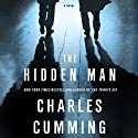 The Hidden Man: A Novel Audiobook by Charles Cumming Narrated by James Langton