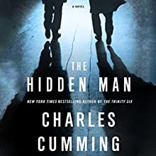 The Hidden Man: A Novel (       UNABRIDGED) by Charles Cummings Narrated by James Langton