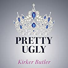 Pretty Ugly Audiobook by Kirker Butler Narrated by Johanna Parker