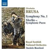 Brusa:Orchestral Works Vol. 3 [Royal Scottish National Orchestra , Daniele Rustoni] [NAXOS: 8573437]