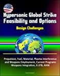 Hypersonic Global Strike Feasibility...