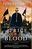 The Price of Blood: A Novel