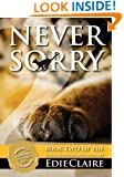 Never Sorry: Volume 2 (Leigh Koslow Mystery Series)