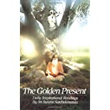 The Golden Present: Daily Inspirational Readingspar Sri Swami Satchidananda