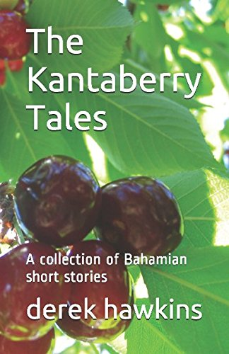 the-kantaberry-tales-a-collection-of-bahamian-short-stories