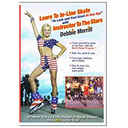 Learn To Inline Skate To Look & Feel Great At Any Age with Instructor To The Stars Debbie Merrill
