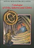 img - for Catalogue of Orbs, Spheres and Globes book / textbook / text book