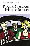 Pearls, Girls and Monty Bodkin (The Collectors Wodehouse)