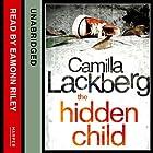 The Hidden Child Hörbuch von Camilla Läckberg Gesprochen von: Eamonn Riley